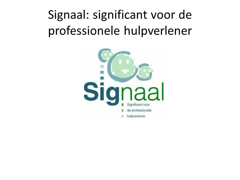 Signaal: significant voor de professionele hulpverlener