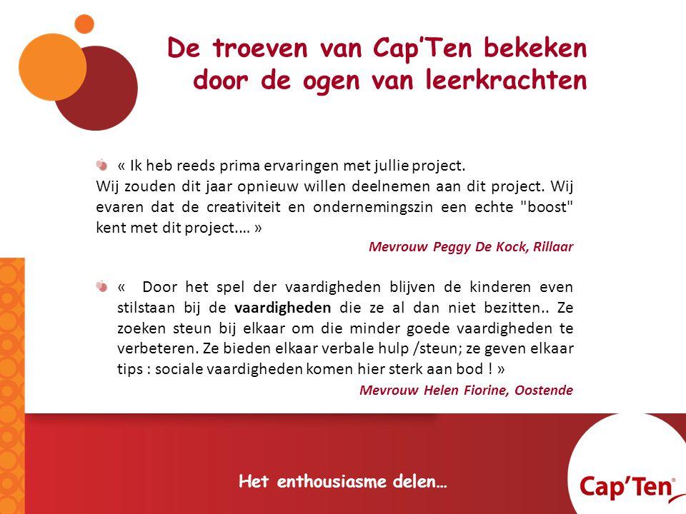 De troeven van Cap'Ten bekeken door de ogen van leerkrachten Het enthousiasme delen… « Ik heb reeds prima ervaringen met jullie project.
