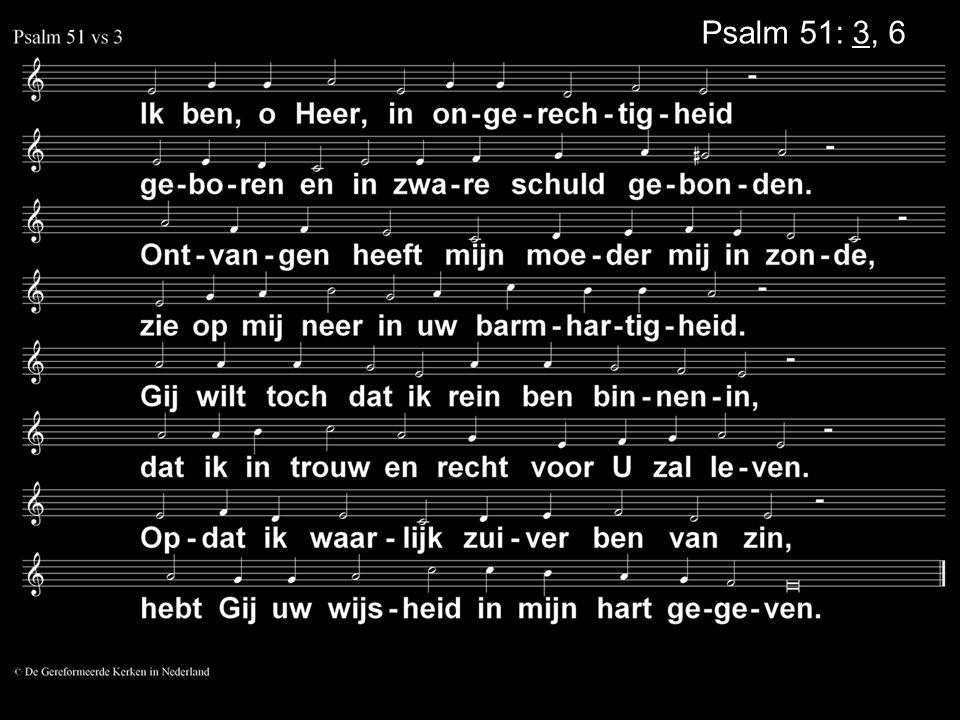 Psalm 51: 3, 6