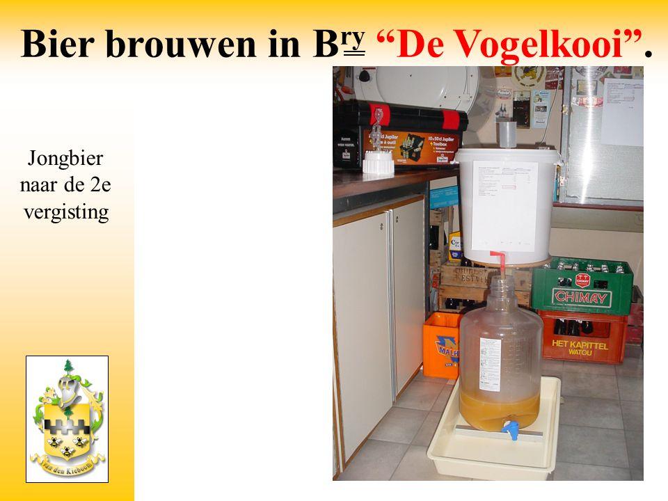 """Jongbier naar de 2e vergisting Bier brouwen in B ry """"De Vogelkooi""""."""