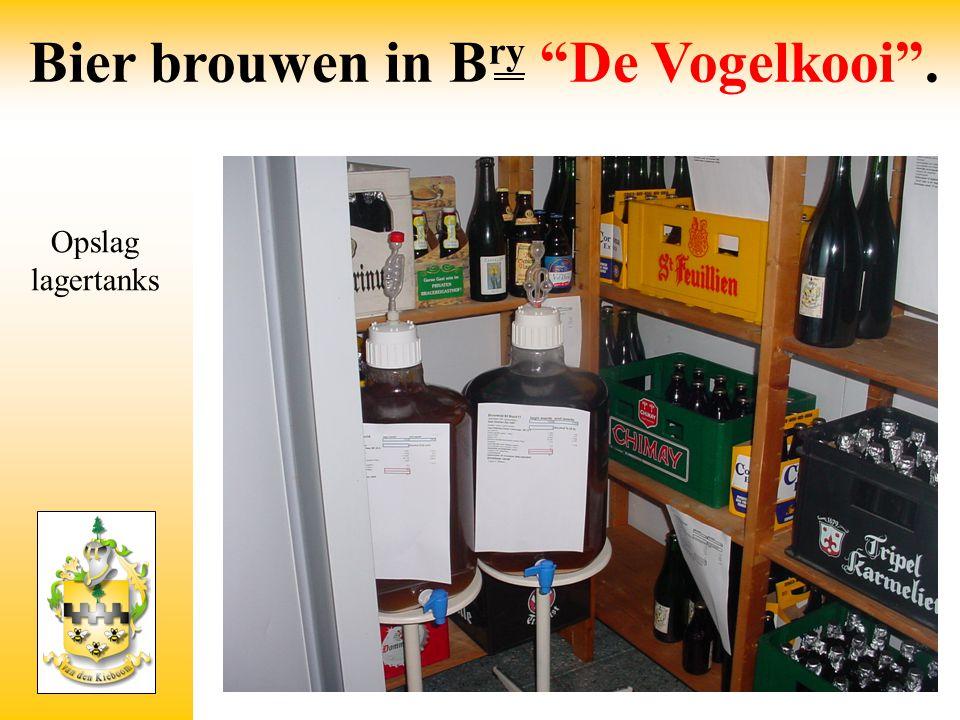 """Opslag lagertanks Bier brouwen in B ry """"De Vogelkooi""""."""