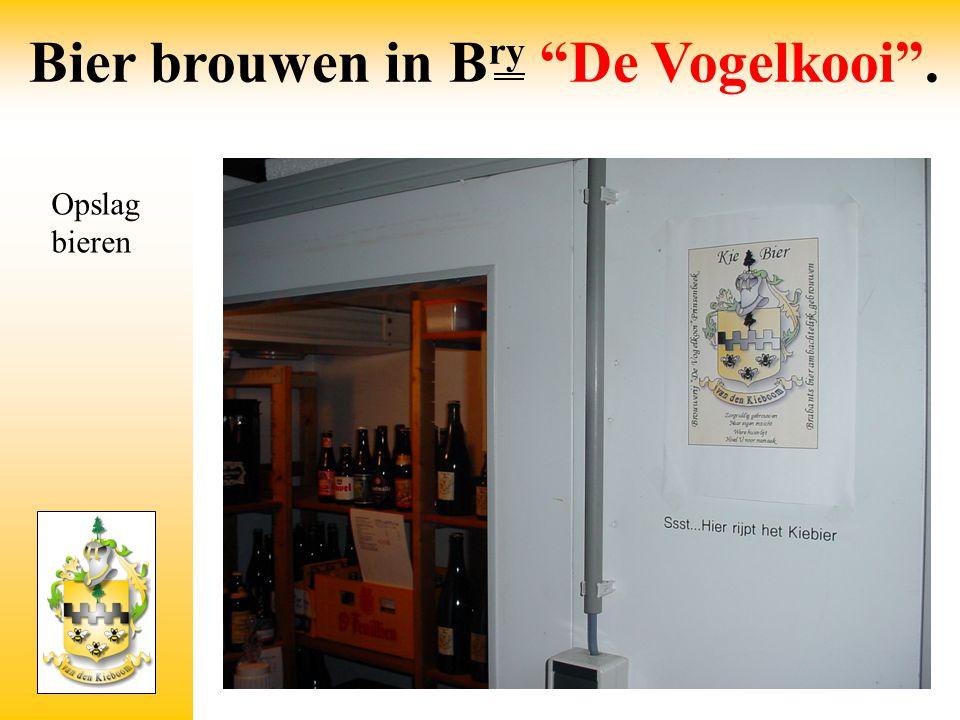 """Opslag bieren Bier brouwen in B ry """"De Vogelkooi""""."""