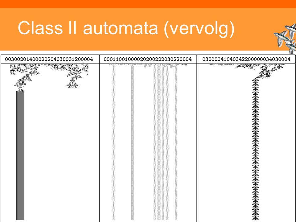 Inleiding Adaptieve Systemen, Opleiding CKI, Utrecht. Auteur: Gerard Vreeswijk Class II automata (vervolg)