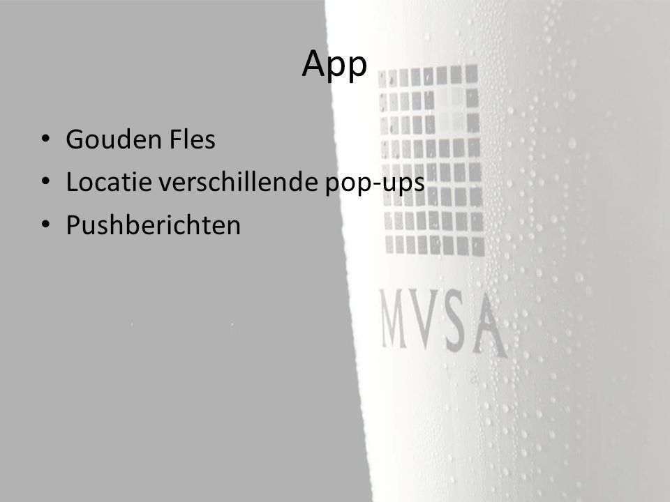 Gouden Fles Locatie verschillende pop-ups Pushberichten App