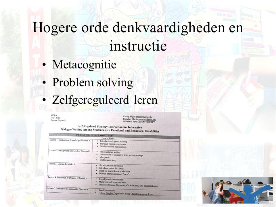 Hogere orde denkvaardigheden en instructie Metacognitie Problem solving Zelfgereguleerd leren