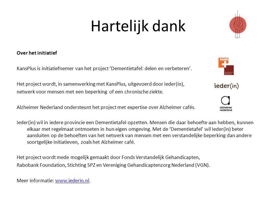 Hartelijk dank Over het initiatief KansPlus is initiatiefnemer van het project 'Dementietafel: delen en verbeteren'.
