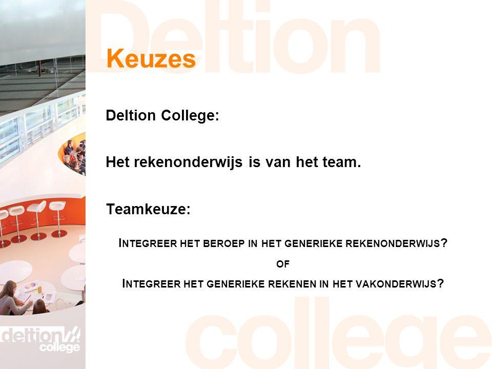 Keuzes Deltion College: Het rekenonderwijs is van het team.