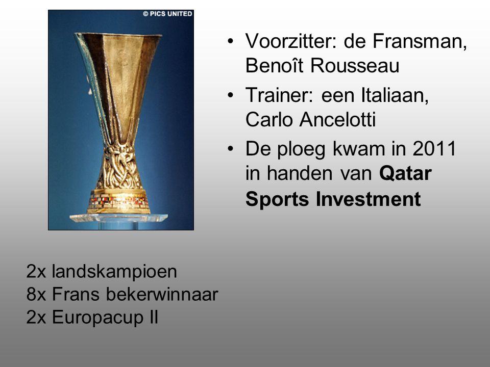 Voorzitter: de Fransman, Benoît Rousseau Trainer: een Italiaan, Carlo Ancelotti De ploeg kwam in 2011 in handen van Qatar Sports Investment 2x landskampioen 8x Frans bekerwinnaar 2x Europacup II