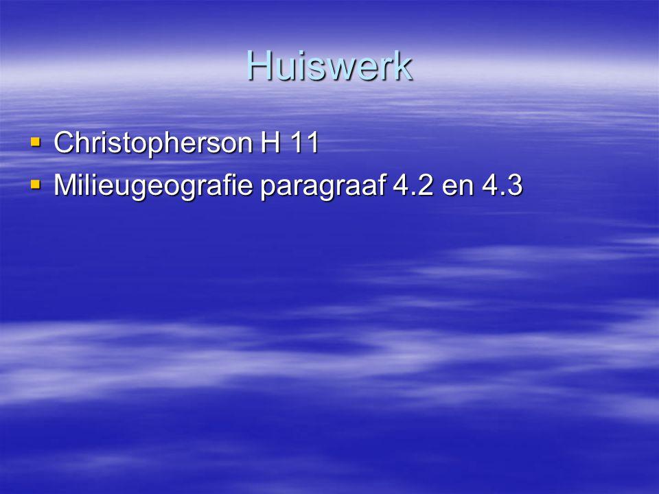Huiswerk  Christopherson H 11  Milieugeografie paragraaf 4.2 en 4.3