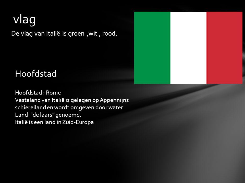 De vlag van Italië is groen,wit, rood.