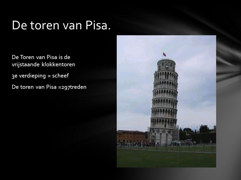 De Toren van Pisa is de vrijstaande klokkentoren 3e verdieping = scheef De toren van Pisa =297treden De toren van Pisa.