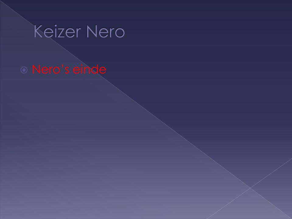  Meerdere mensen waren Nero beu  Maar, ze maakten een fout…