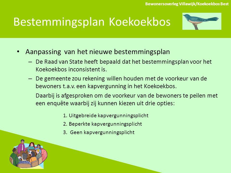 Bestemmingsplan Koekoekbos Aanpassing van het nieuwe bestemmingsplan – De Raad van State heeft bepaald dat het bestemmingsplan voor het Koekoekbos inconsistent is.
