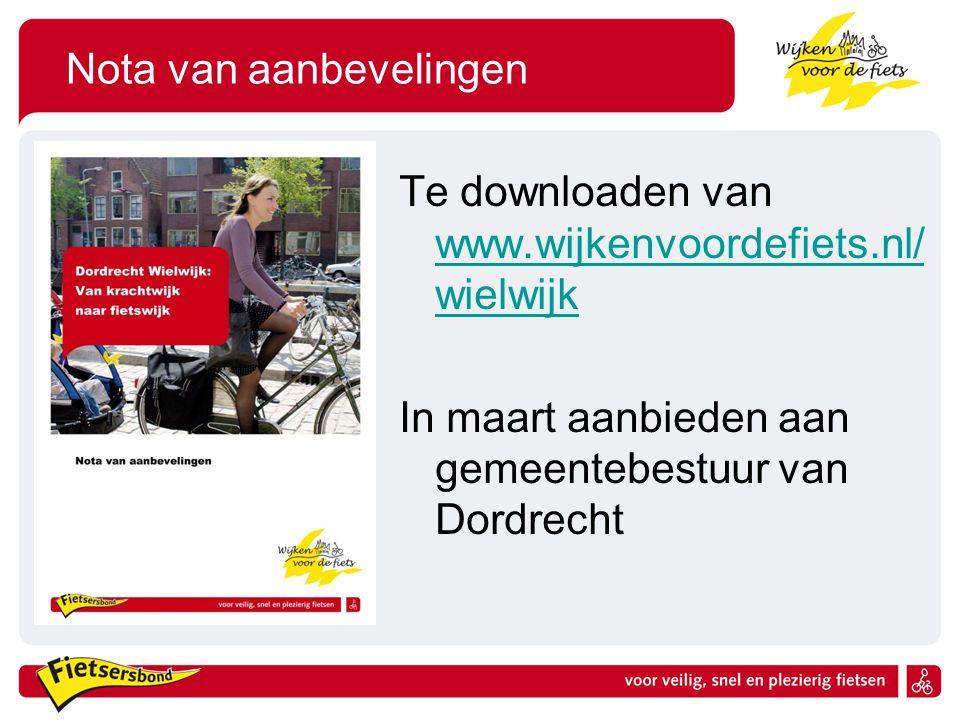 Nota van aanbevelingen Te downloaden van www.wijkenvoordefiets.nl/ wielwijk www.wijkenvoordefiets.nl/ wielwijk In maart aanbieden aan gemeentebestuur