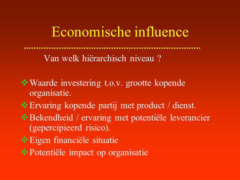 Technische influence oFocus op product / dienst oSpecificatietoets: objectieve criteria oNee-knikker oEen of meerdere personen oKan inkoopafdeling zijn oBlokkeren naar economische invloed oOvertuigen dat zij beslissen