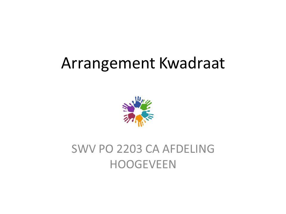 Arrangement Kwadraat SWV PO 2203 CA AFDELING HOOGEVEEN