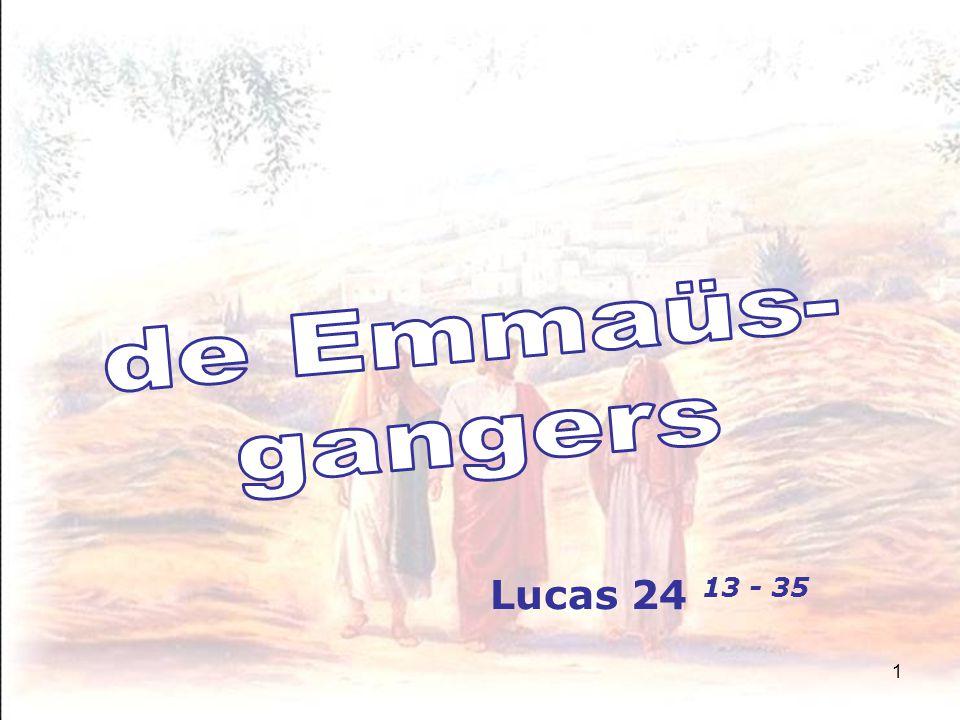 1 Lucas 24 13 - 35