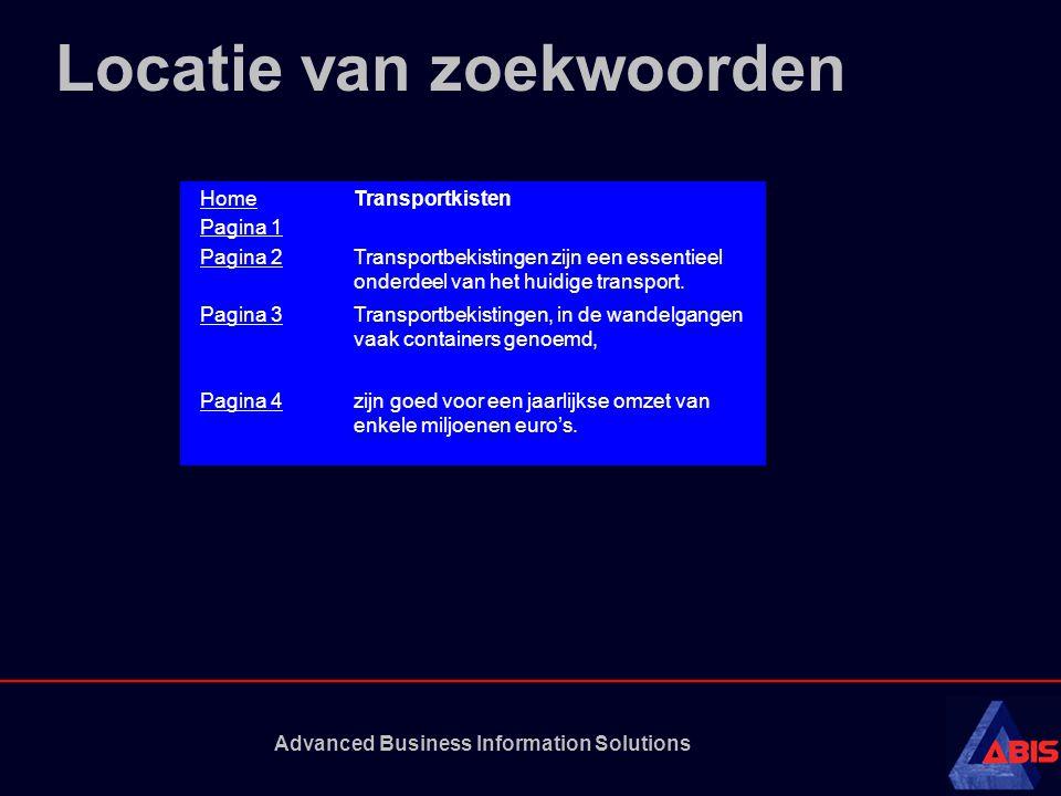 Advanced Business Information Solutions Locatie van zoekwoorden HomeTransportkisten Pagina 1 Pagina 2Transportbekistingen zijn een essentieel onderdeel van het huidige transport.