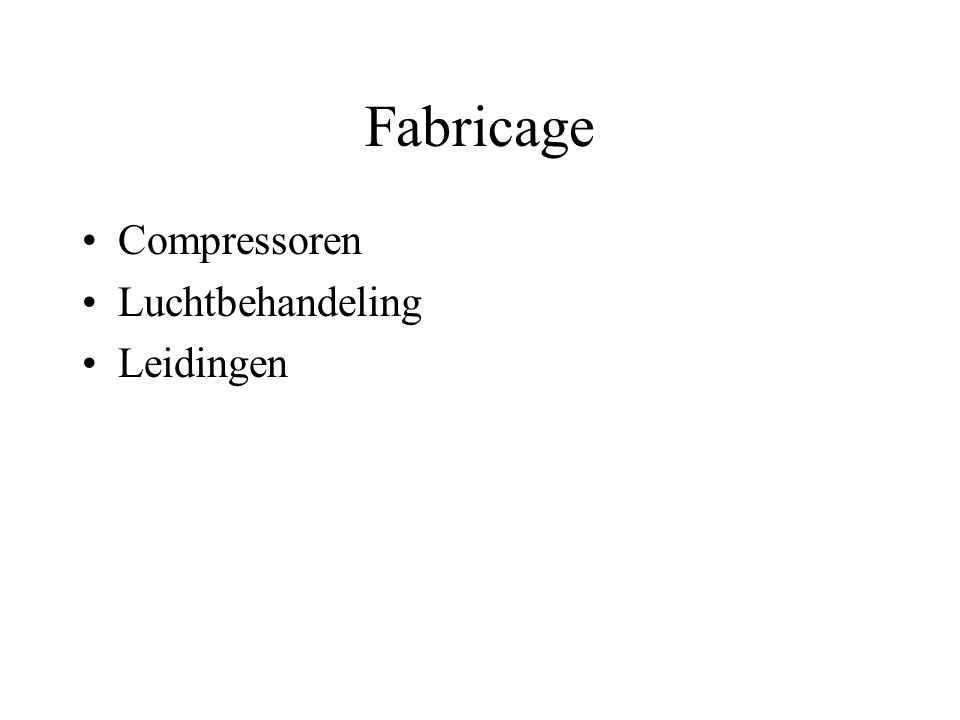 Fabricage Compressoren Luchtbehandeling Leidingen