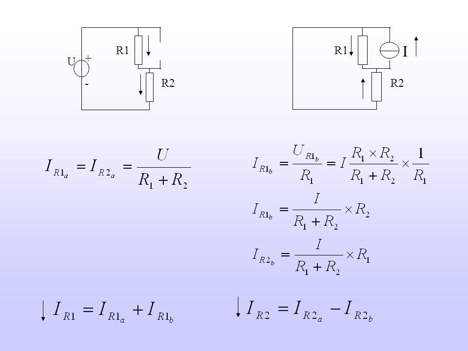 I U - R2 R1 + U - R2 R1 + I R2 R1