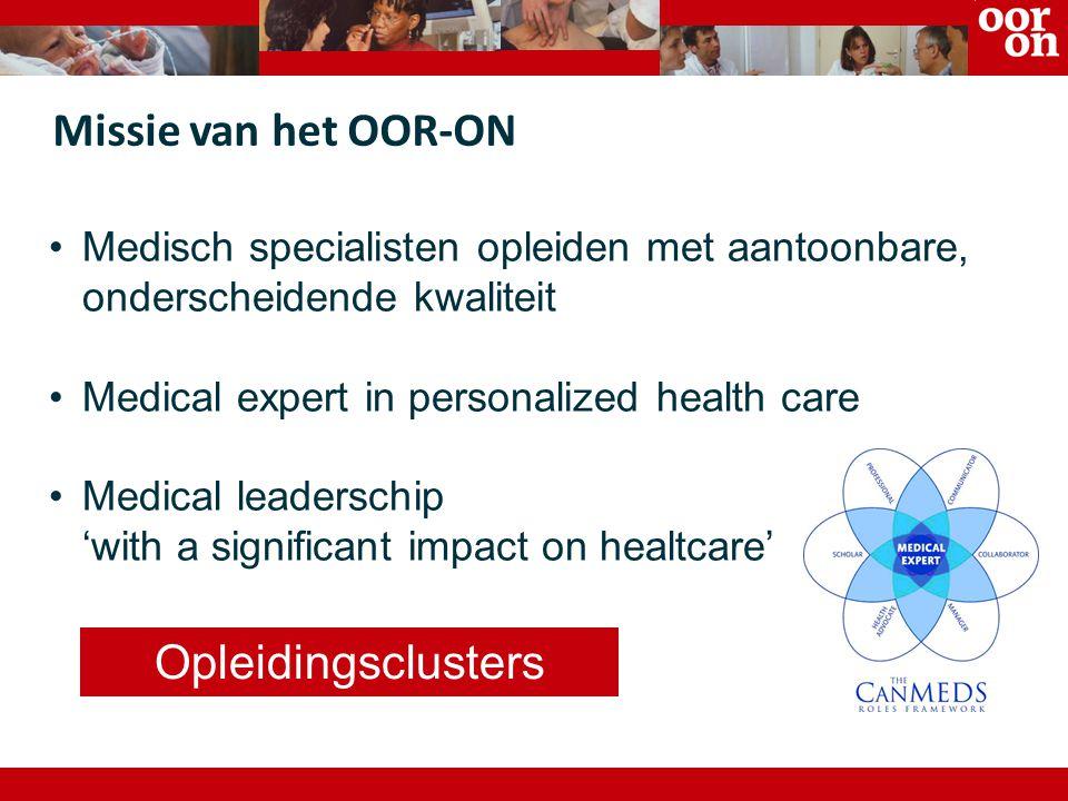 Aantoonbaar, onderscheidende OOR-ON kwaliteit Samenwerken aan de opleiding van MS opleidingsclusters in the lead