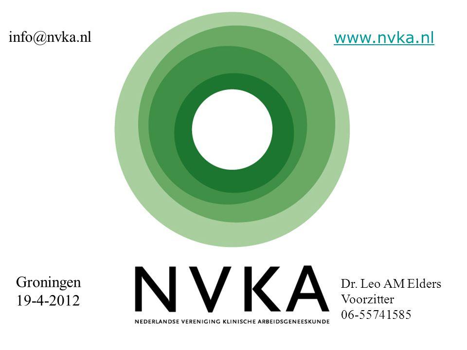 Groningen 19-4-2012 Dr. Leo AM Elders Voorzitter 06-55741585 info@nvka.nl www.nvka.nl