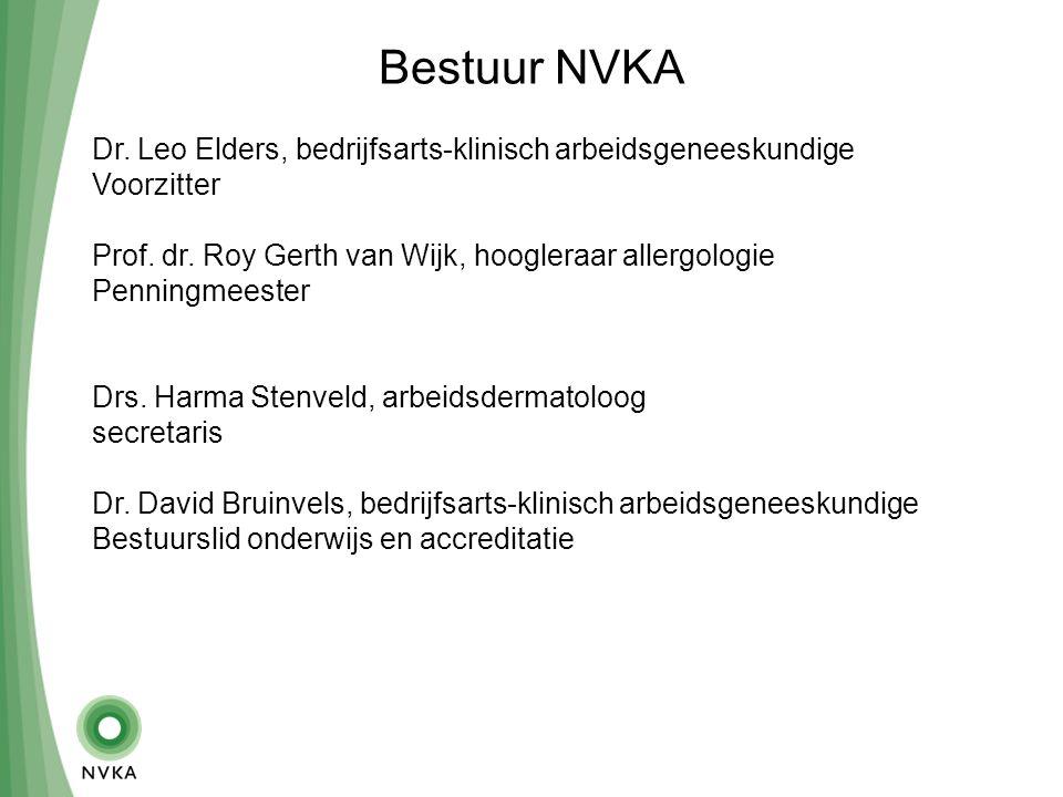 Bestuur NVKA Dr. Leo Elders, bedrijfsarts-klinisch arbeidsgeneeskundige Voorzitter Prof.