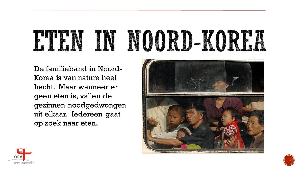 De familieband in Noord- Korea is van nature heel hecht.