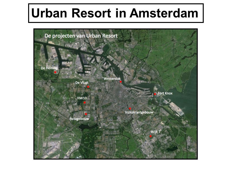 Urban Resort in Amsterdam