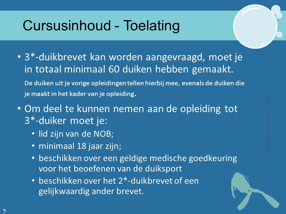 Cursusinhoud - Toelating 3*-duikbrevet kan worden aangevraagd, moet je in totaal minimaal 60 duiken hebben gemaakt.