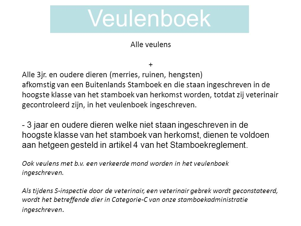 Veulenboek Alle veulens + Alle 3jr.