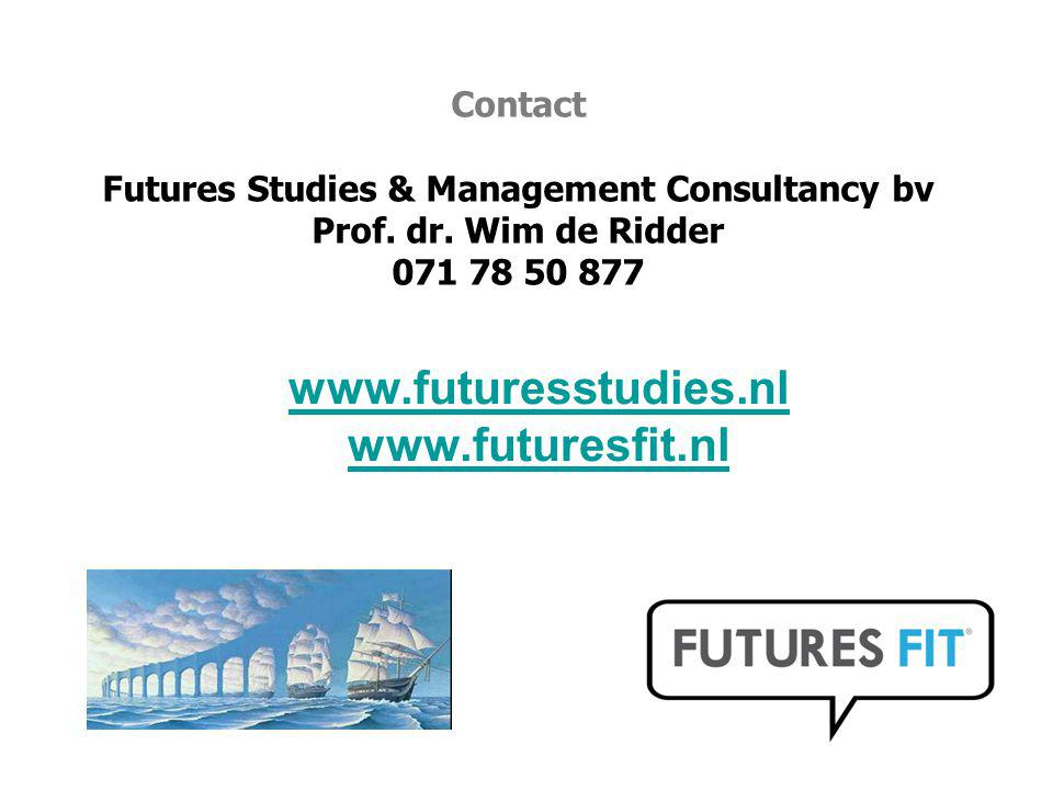 Contact Futures Studies & Management Consultancy bv Prof. dr. Wim de Ridder 071 78 50 877 www.futuresstudies.nl www.futuresfit.nl