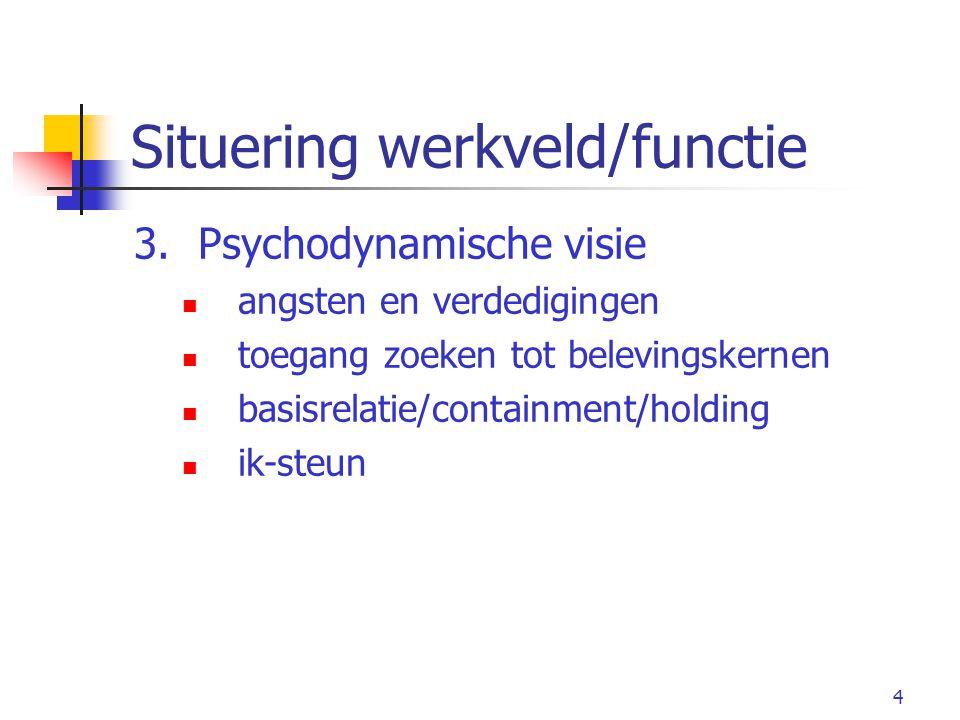 5 Psychotherapie : ja maar oog voor processen/dynamieken bij alle betrokkenen
