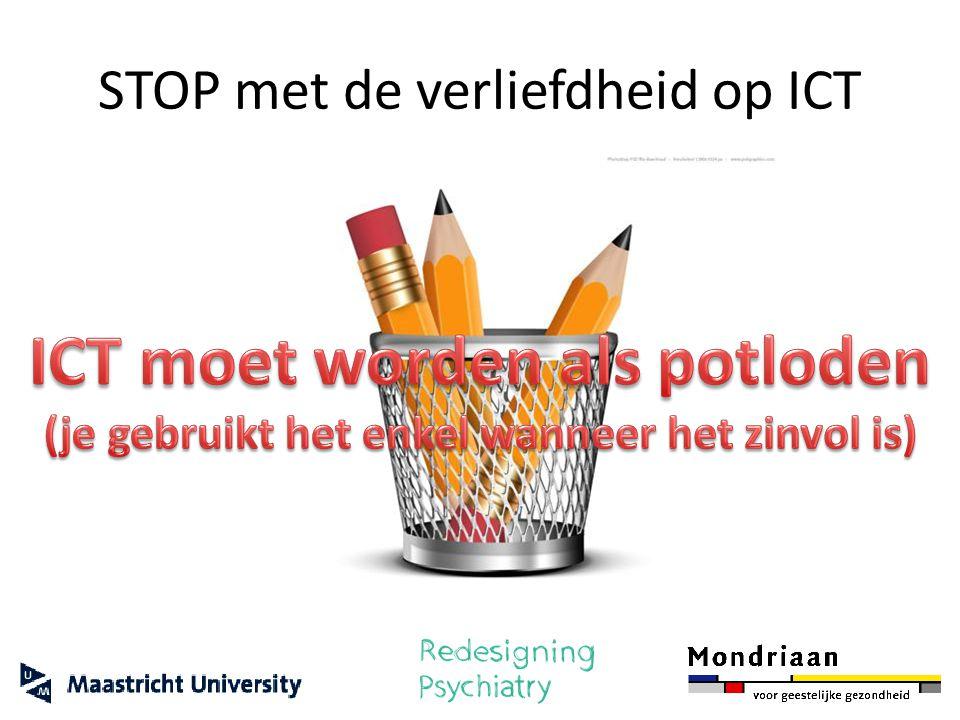 STOP met de verliefdheid op ICT