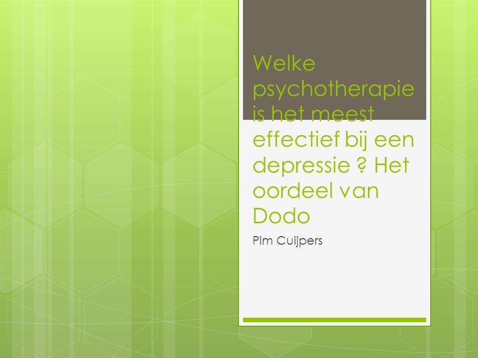 Welke psychotherapie is het meest effectief bij een depressie ? Het oordeel van Dodo Pim Cuijpers