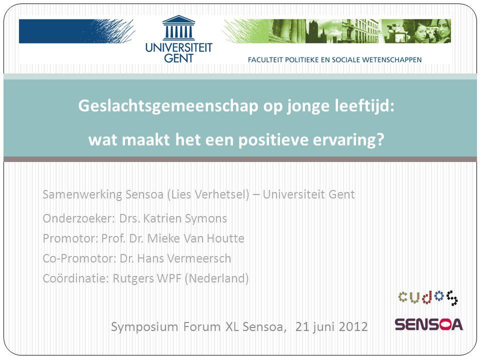 Samenwerking Sensoa (Lies Verhetsel) – Universiteit Gent Onderzoeker: Drs. Katrien Symons Promotor: Prof. Dr. Mieke Van Houtte Co-Promotor: Dr. Hans V