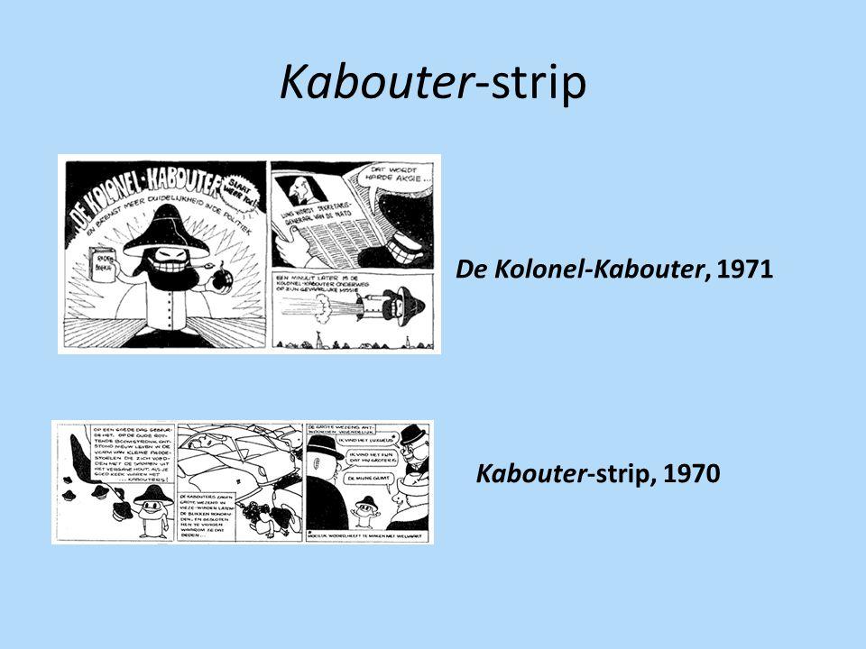 Kabouter-strip Kabouter-strip, 1970 De Kolonel-Kabouter, 1971
