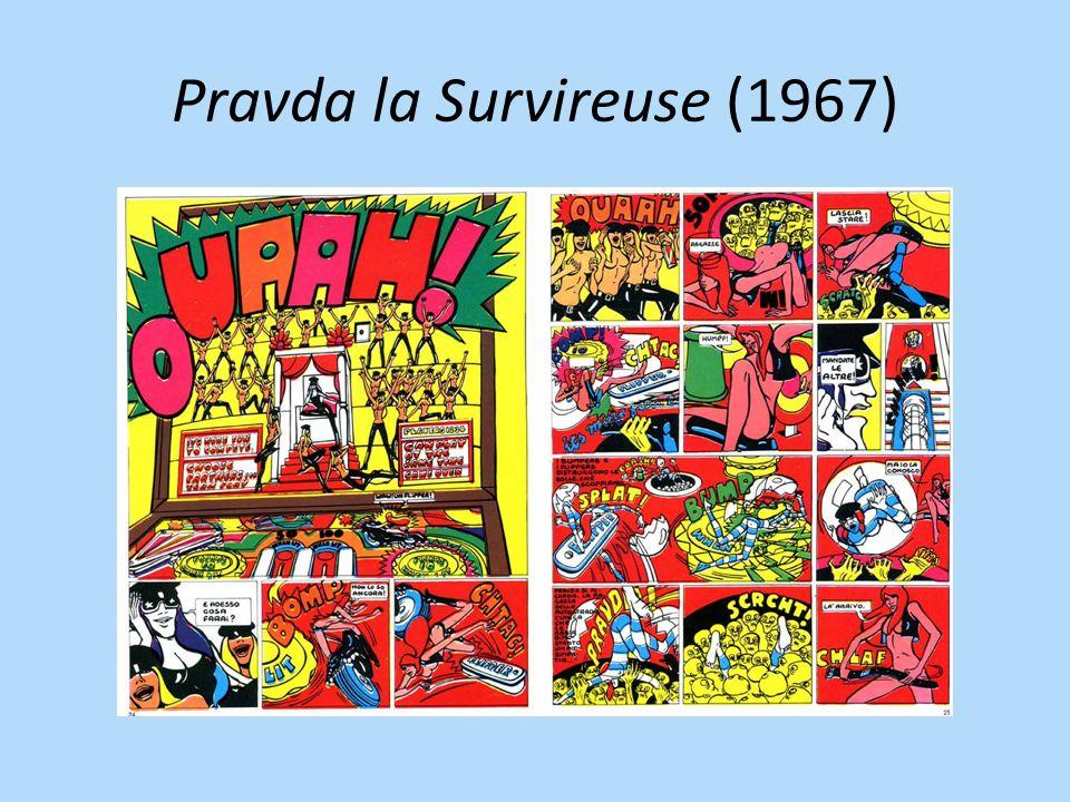 Pravda la Survireuse (1967)