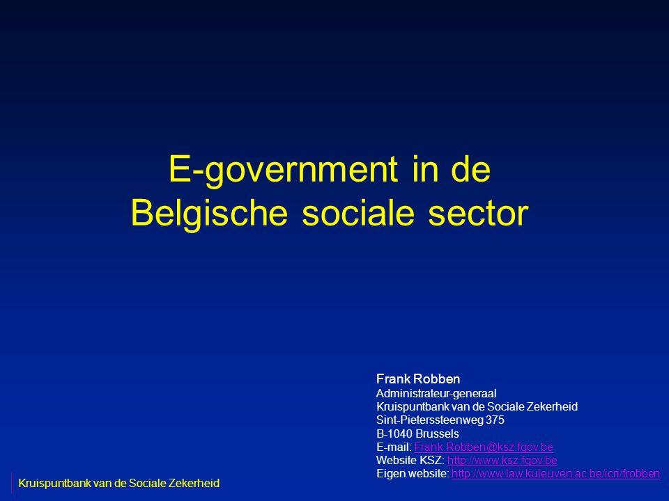 2 Brussel, 21 maart 2005 Missie Kruispuntbank Sociale Zekerheid n de Kruispuntbank van de Sociale Zekerheid (KSZ) is de motor van E-government in de sociale sector, d.w.z.
