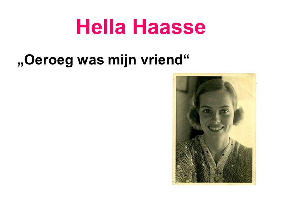 """Hella Haasse """"Oeroeg was mijn vriend"""