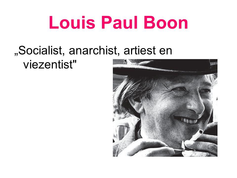 """Louis Paul Boon """"Socialist, anarchist, artiest en viezentist"""