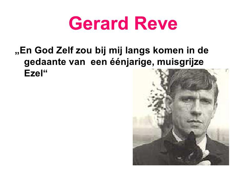 """Gerard Reve """"En God Zelf zou bij mij langs komen in de gedaante van een éénjarige, muisgrijze Ezel"""