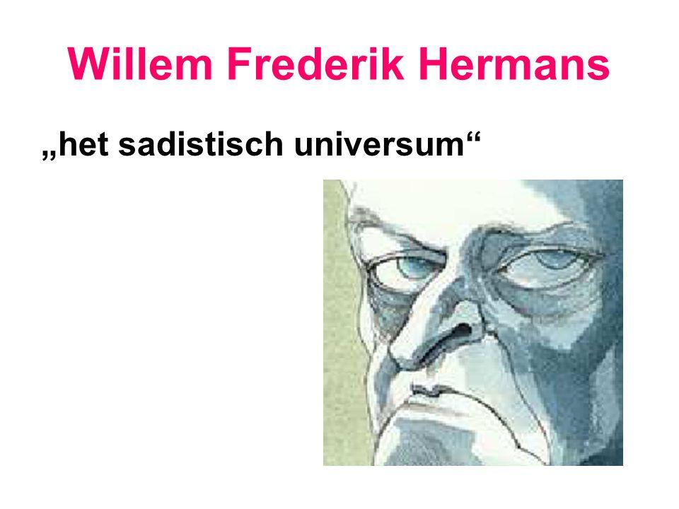 "Willem Frederik Hermans ""het sadistisch universum"
