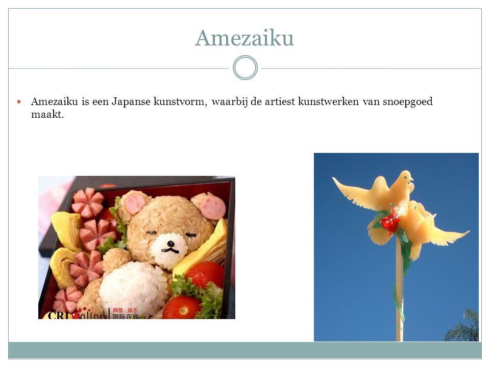 Amezaiku Amezaiku is een Japanse kunstvorm, waarbij de artiest kunstwerken van snoepgoed maakt.