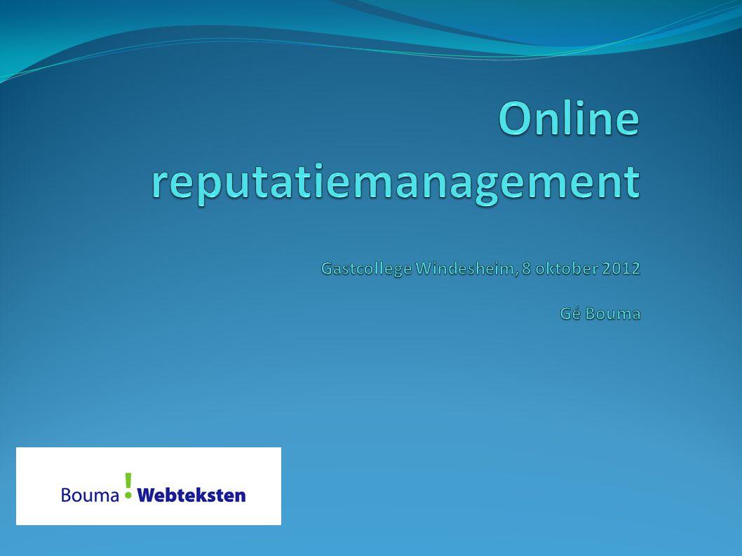 Programma vandaag Even voorstellen E-book Online Reputatiemanagement (ORM) Diverse casussen en discussie over ORM