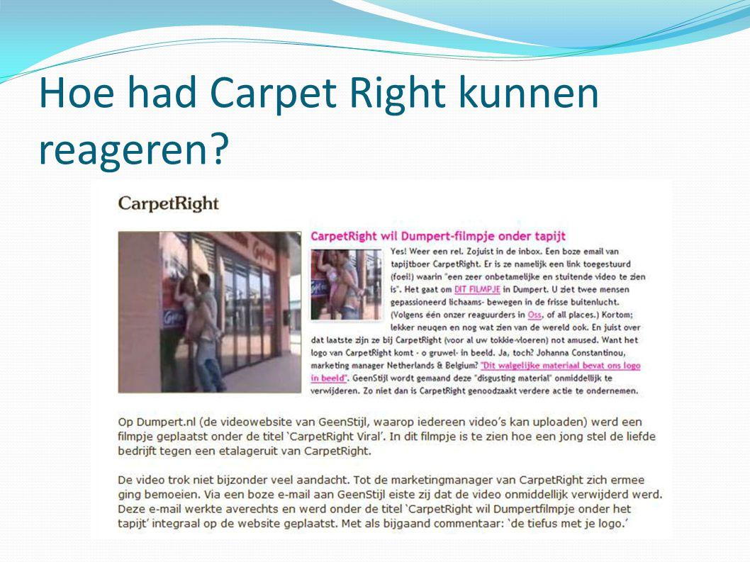 Hoe had Carpet Right kunnen reageren