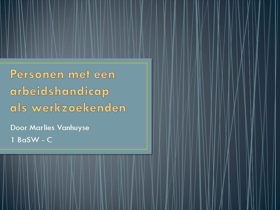 Door Marlies Vanhuyse 1 BaSW - C