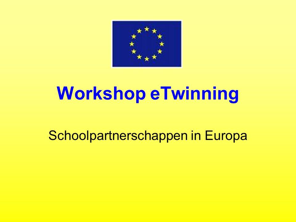 Inhoud workshop: Wat is eTwinning.Waarom eTwinning.