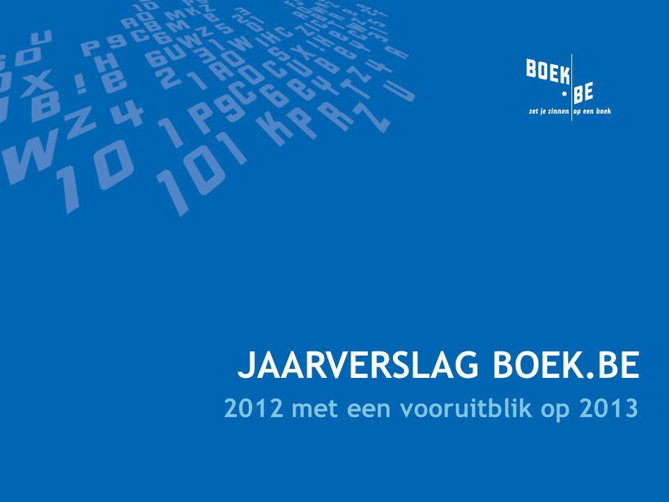 JAARVERSLAG BOEK.BE 2012 met een vooruitblik op 2013