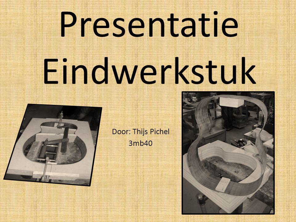 Presentatie Eindwerkstuk Door: Thijs Pichel 3mb40